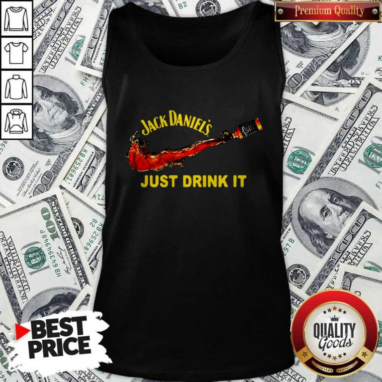 Awesome Jack Daniel's Just Drink It Tank Top