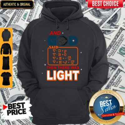 Cute And God Said Then There Was Light Hoodie