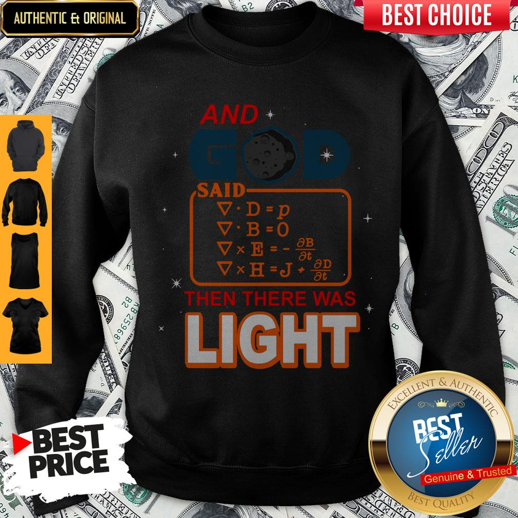 Cute And God Said Then There Was Light Sweatshirt