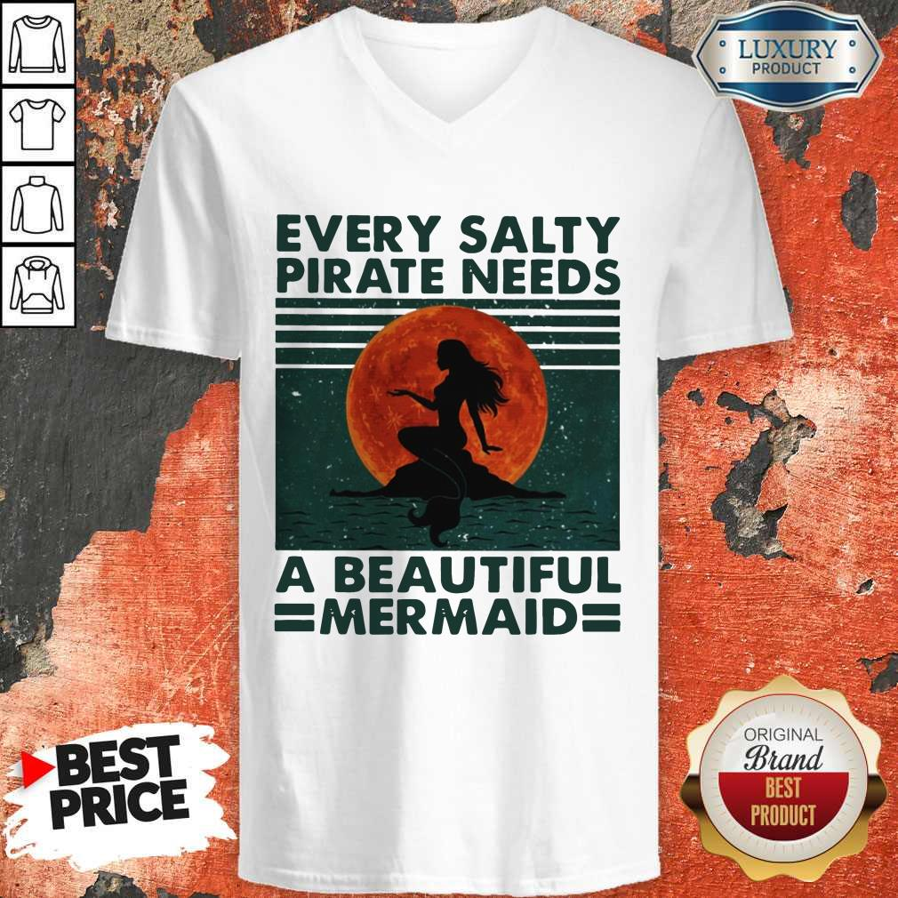 Every Salty Pirate Needs A Beautiful Mermaid Vintage V-neck