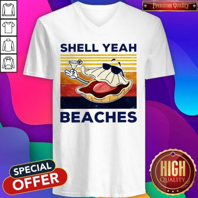 Funny Shell Yeah Beaches Vintage V-neck