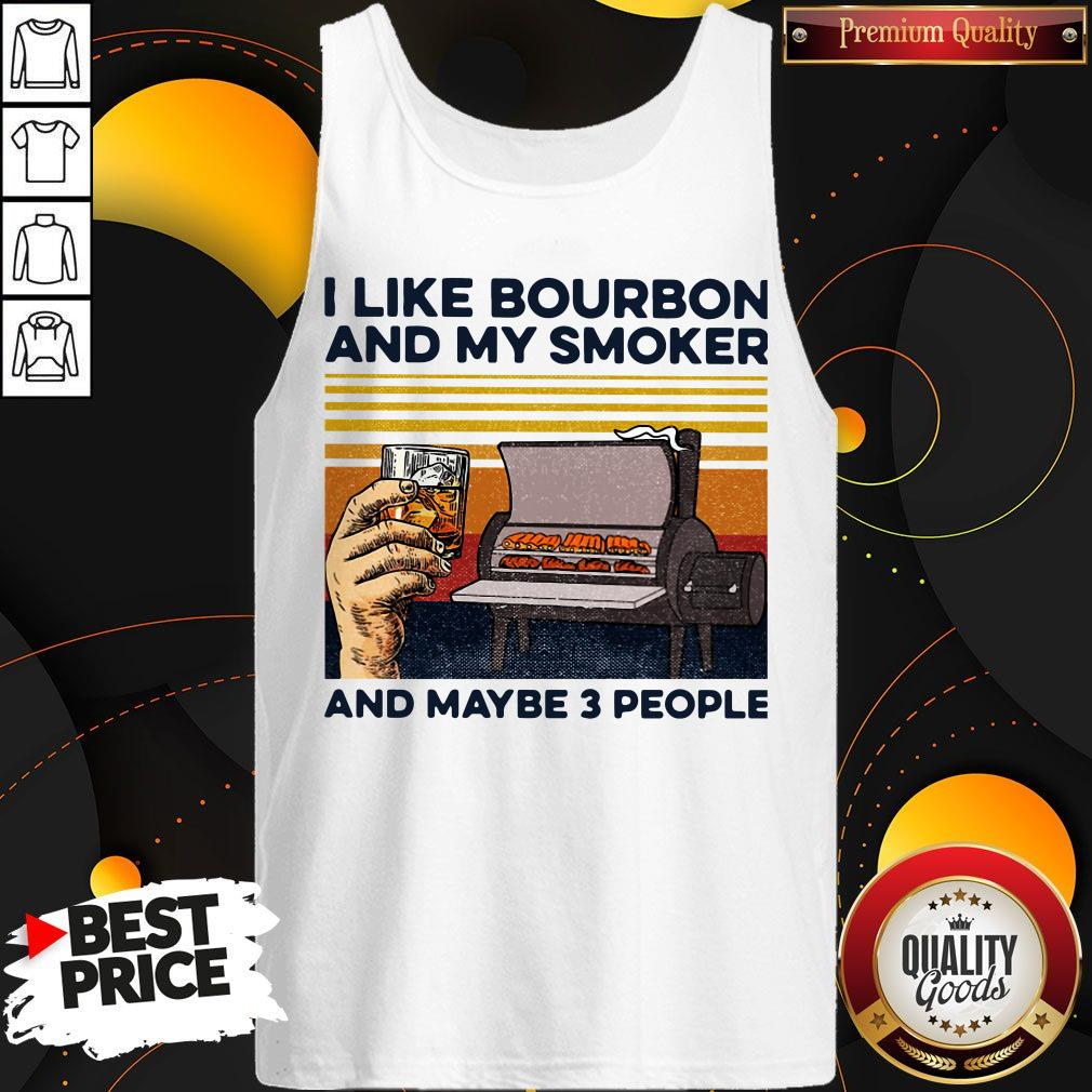 I Like Bourbon Amoker And Maybe 3 People Vintage Tank Top