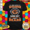 I May Live In Wisconsin But On Game Day My Heart And Soul Belong To Bears Shirt