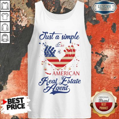 Nice Just A Simple American Real Estate Agent Tank Top