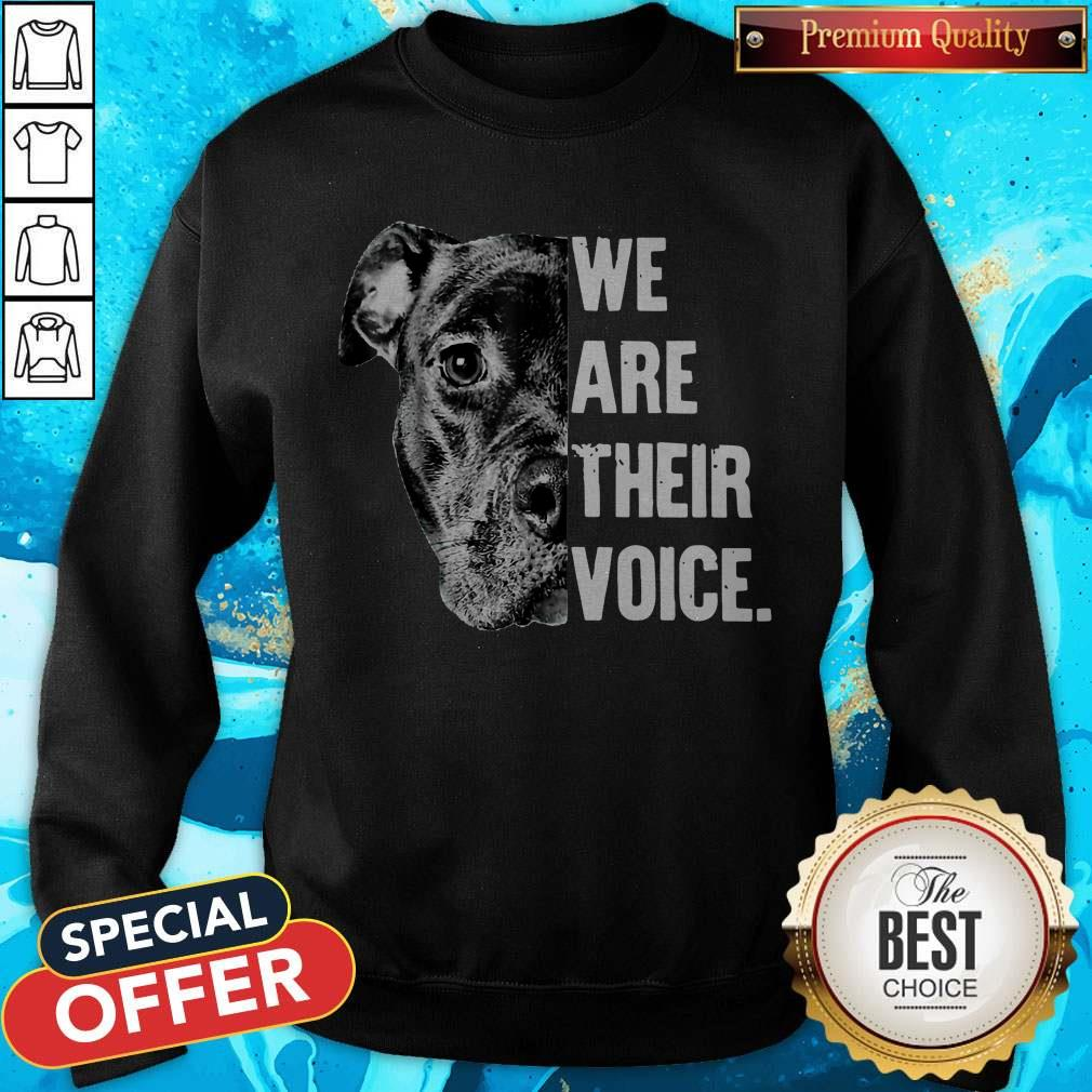 Nice Pit Bull We Are Their Voice Sweatshirt