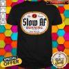 Nice Since Forever Slow Af Running Team Sloth Division Shirt