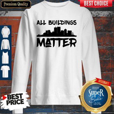 Official All Building Matter Sweatshirt