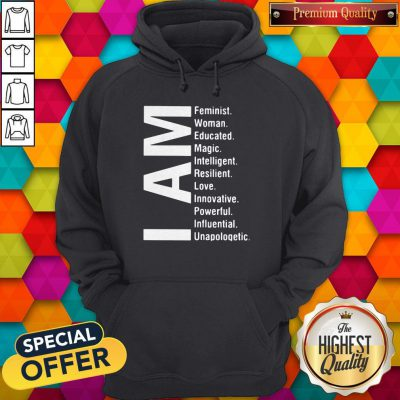Official I Am Feminist Woman Educated Magic Intelligent Hoodie