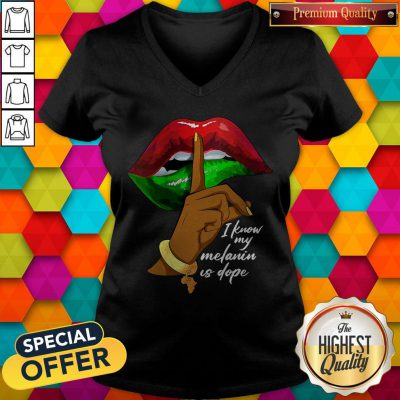 Official I Know My Melanin Is Dope Lips V-neck