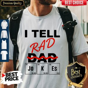 Official I Teel Rad Dad Jokes Shirt