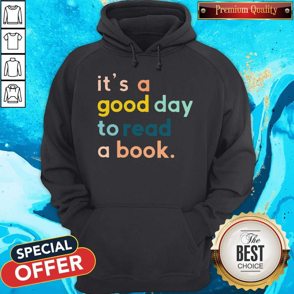 Official It's A Good Day To Read A Book Hoodie
