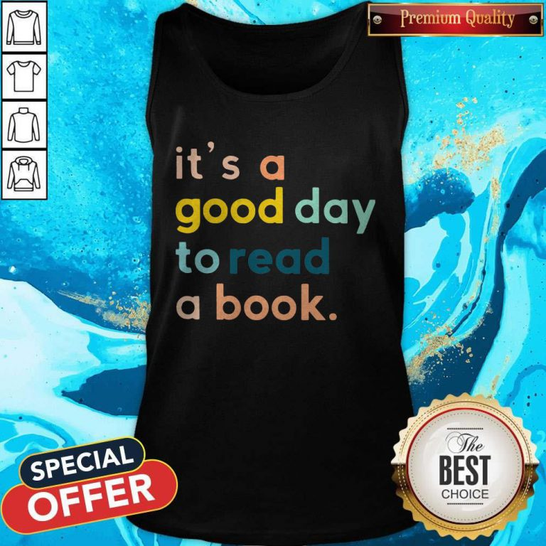 Official It's A Good Day To Read A Book Tank Top