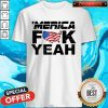 Official Merica Fuck Yeah Funny 4th Of July Short Sleeve Shirt