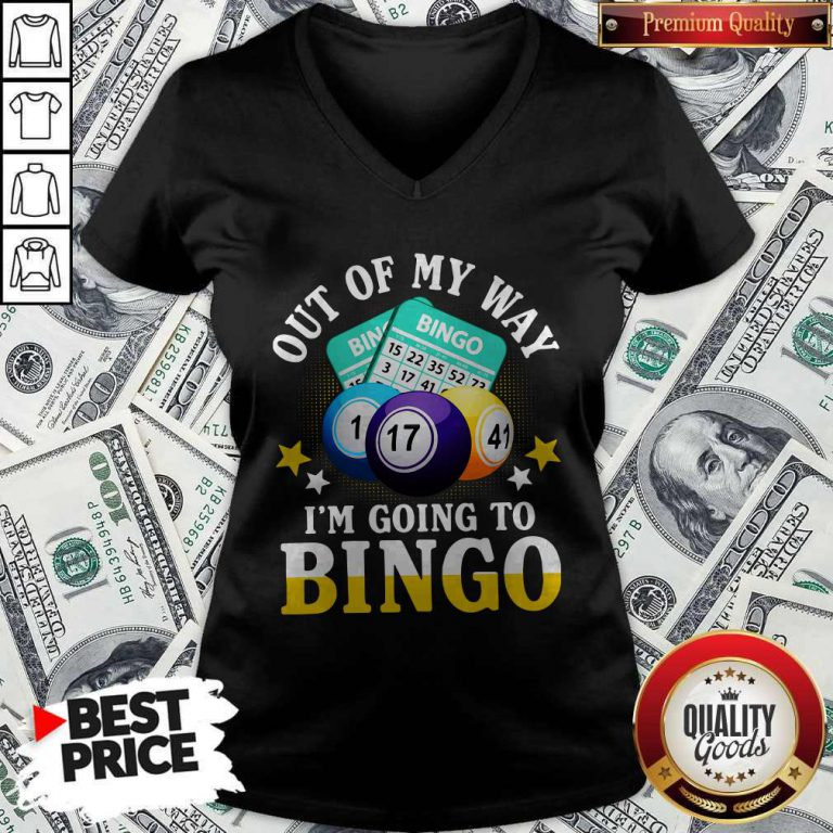 Official Out Of My Way I'm Going To Bingo V-neck