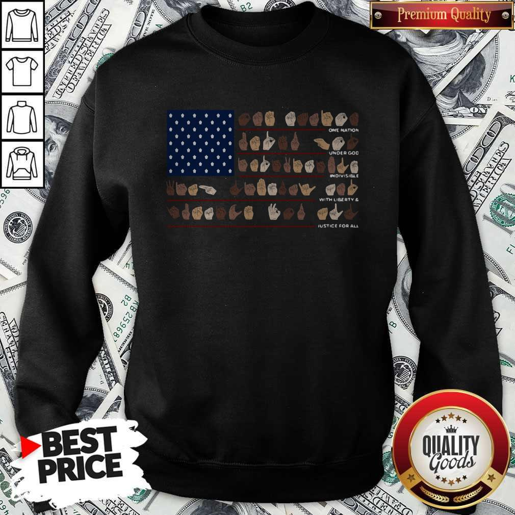 One Nation Under God Indivisible With Liberty And Justice For All Sweatshirt