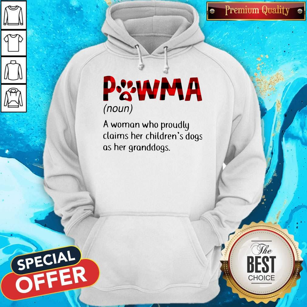 Pawma A Woman Who Proudly Claims Her Children's Dogs As Her Granddogs Hoodie