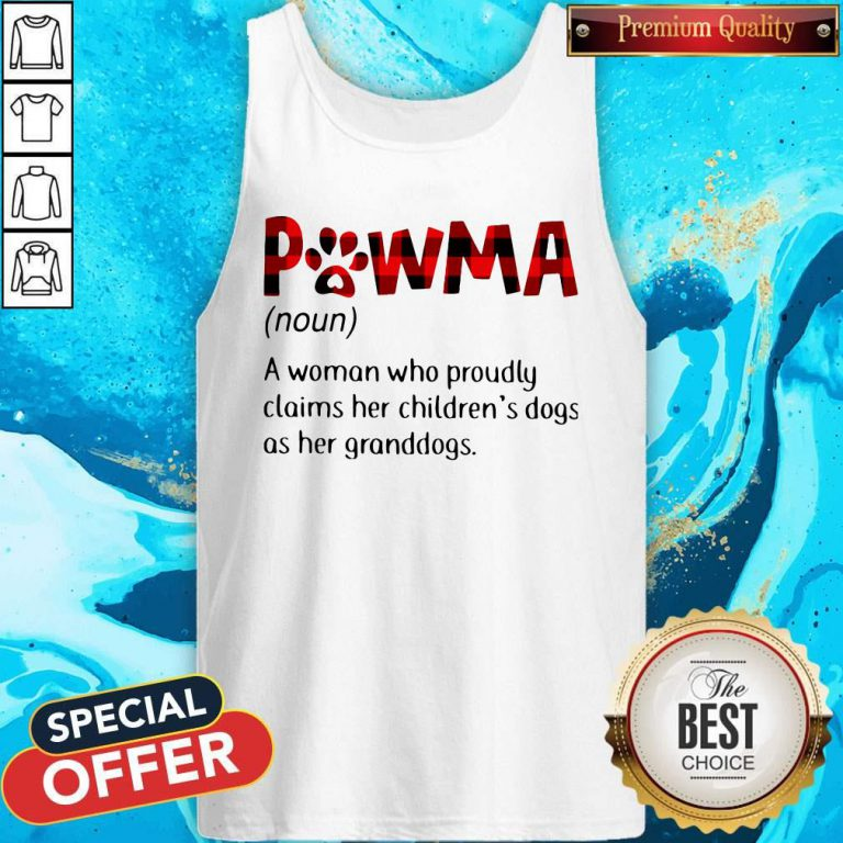 Pawma A Woman Who Proudly Claims Her Children's Dogs As Her Granddogs Tank Top