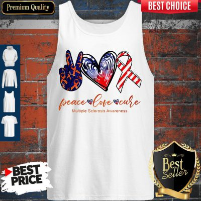 Peace Love Cure Multiple Sclerosis Awareness American Flag Veteran Independence Day Tank Top