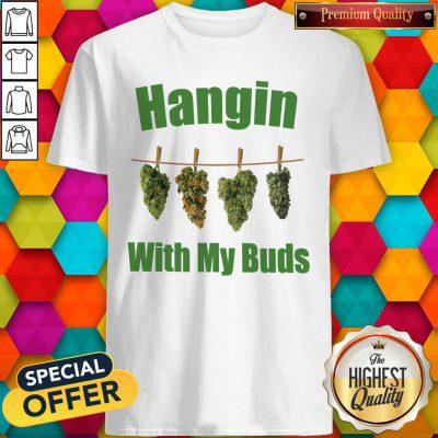 Premium Hangin With My Buds Shirt