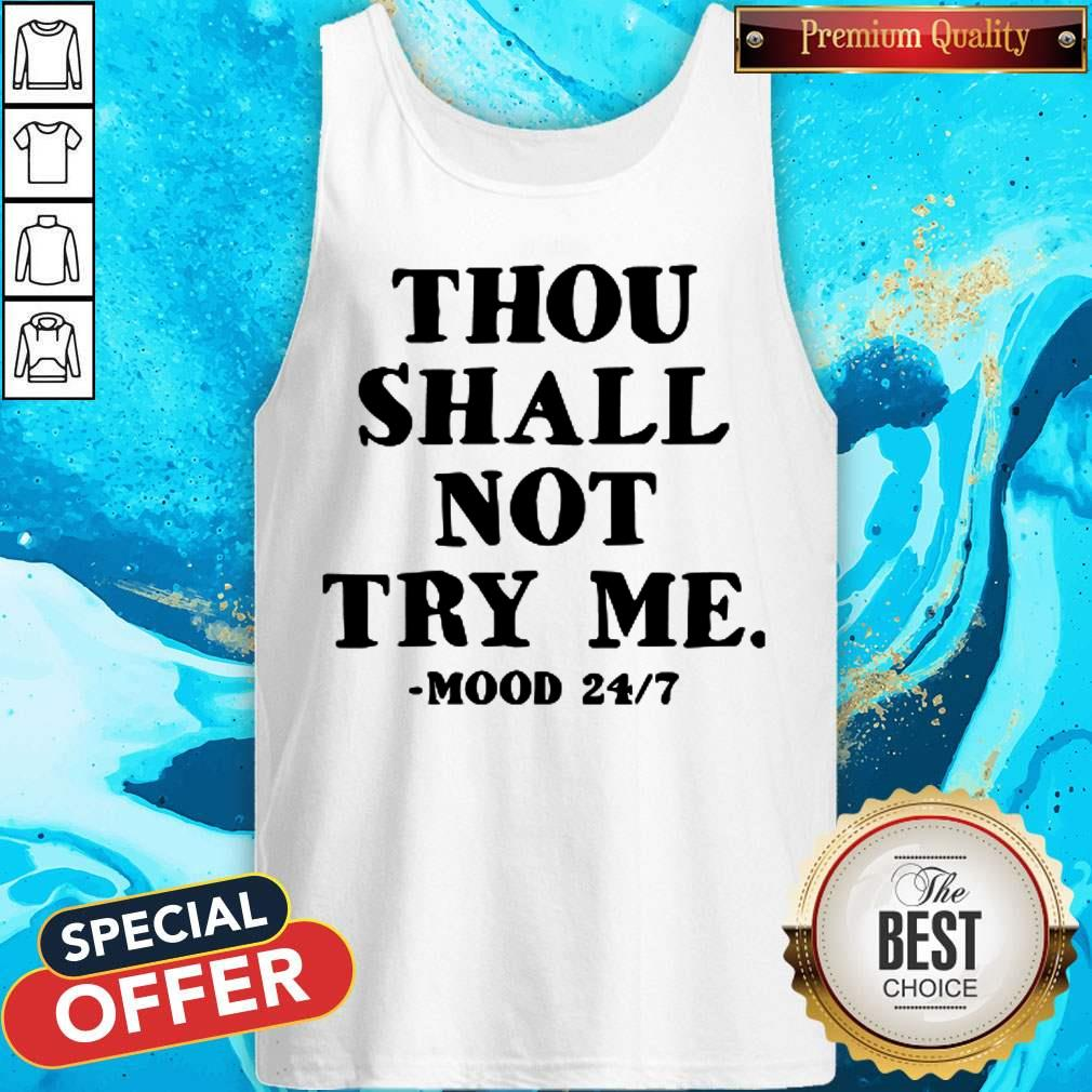 Premium Thou Shall Not Try Me Mood Tank Top