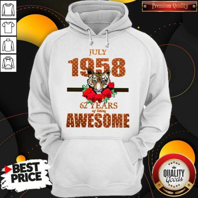 Premium Tiger July 1958 62 Years Of Being Awesome Hoodie