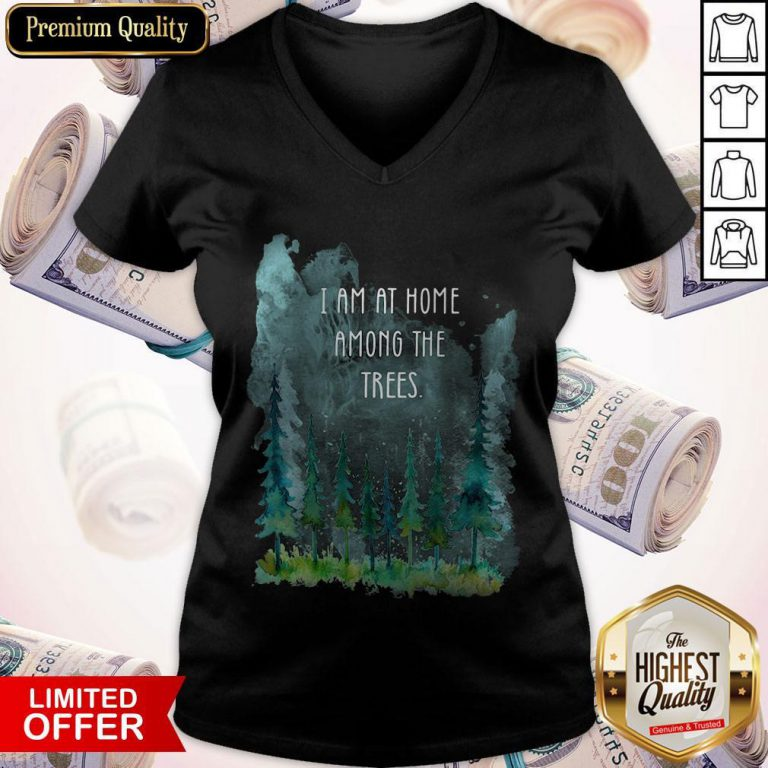 Pretty I Am At Home Among The Trees V-neck