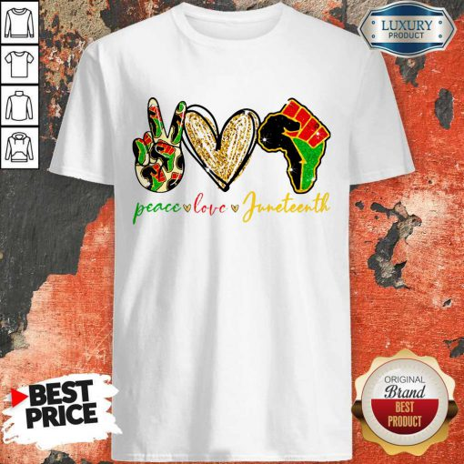 Pretty Peace Love Juneteenth Shirt