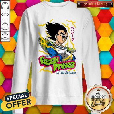 Pretty Vegeta The Fresh Prince Of All Saiyans Sweatshirt