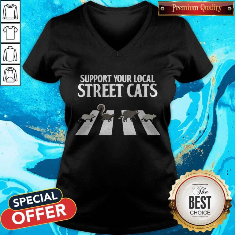 Support Your Local Street Cats Parody Racoon Skunk Opossum V-neck