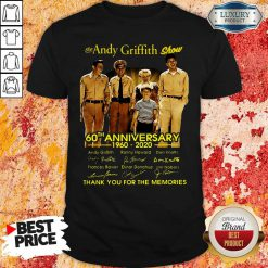 The Andy Griffith Show 60th Anniversary 1960 2020 Thank You For The Memories Signatures Shirt