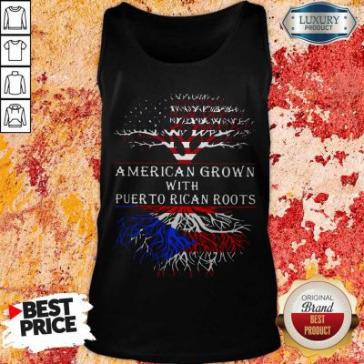 Top American Grown With Puerto Rican Roots Tank Top