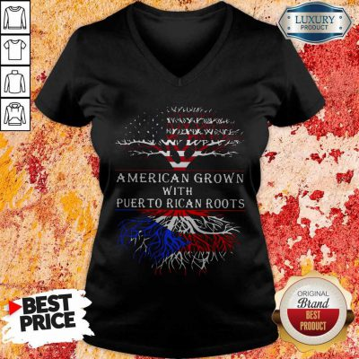 Top American Grown With Puerto Rican Roots V-neck
