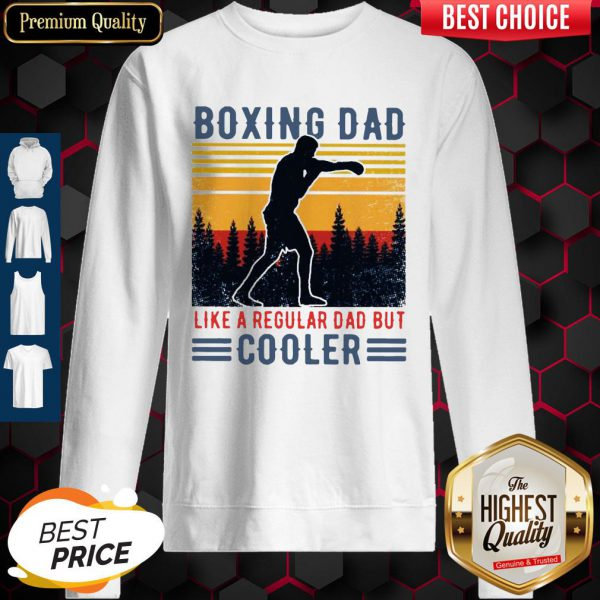 Top Boxing Dad Like A Regular Dad But Cooler Vintage Sweatshirt