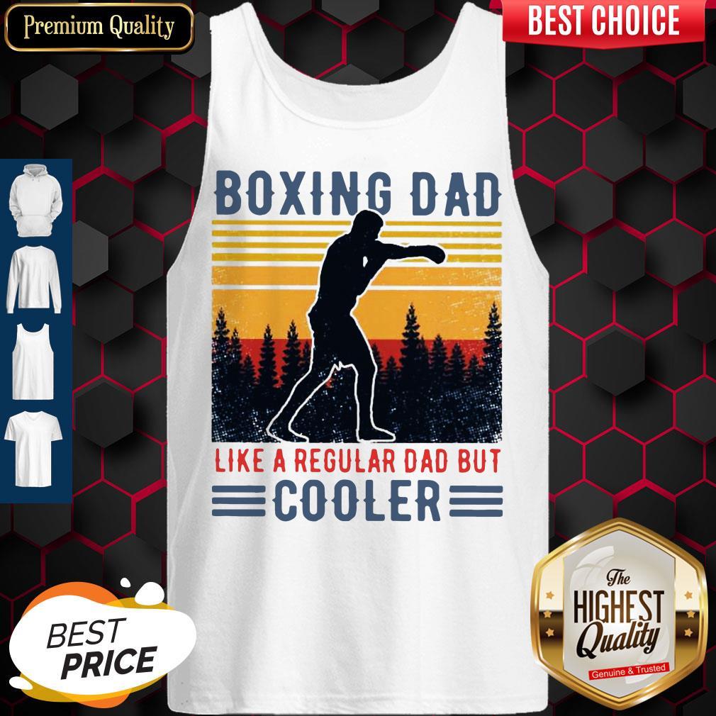 Top Boxing Dad Like A Regular Dad But Cooler Vintage Tank Top