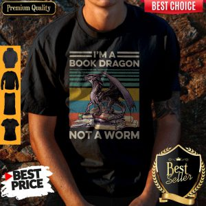 Top I'm A Book Dragon Not A Worm Vintage Shirt