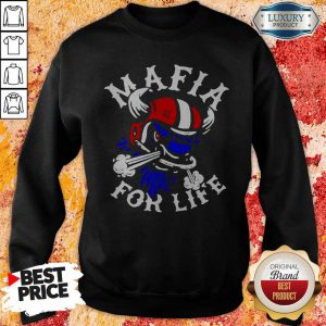 Top Mafia For Life Sweatshirt