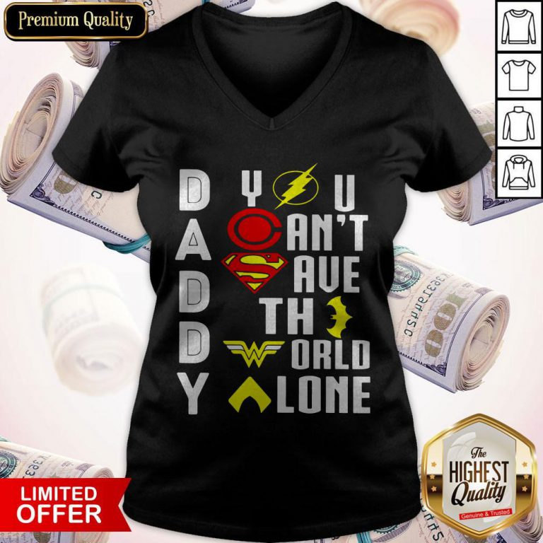 Top Marvel Heroes Daddy You Can't Save The World Alone V-neck