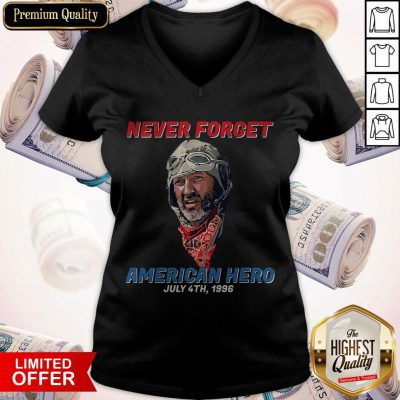 Top Never Forget American Hero July 4th 1996 V-neck