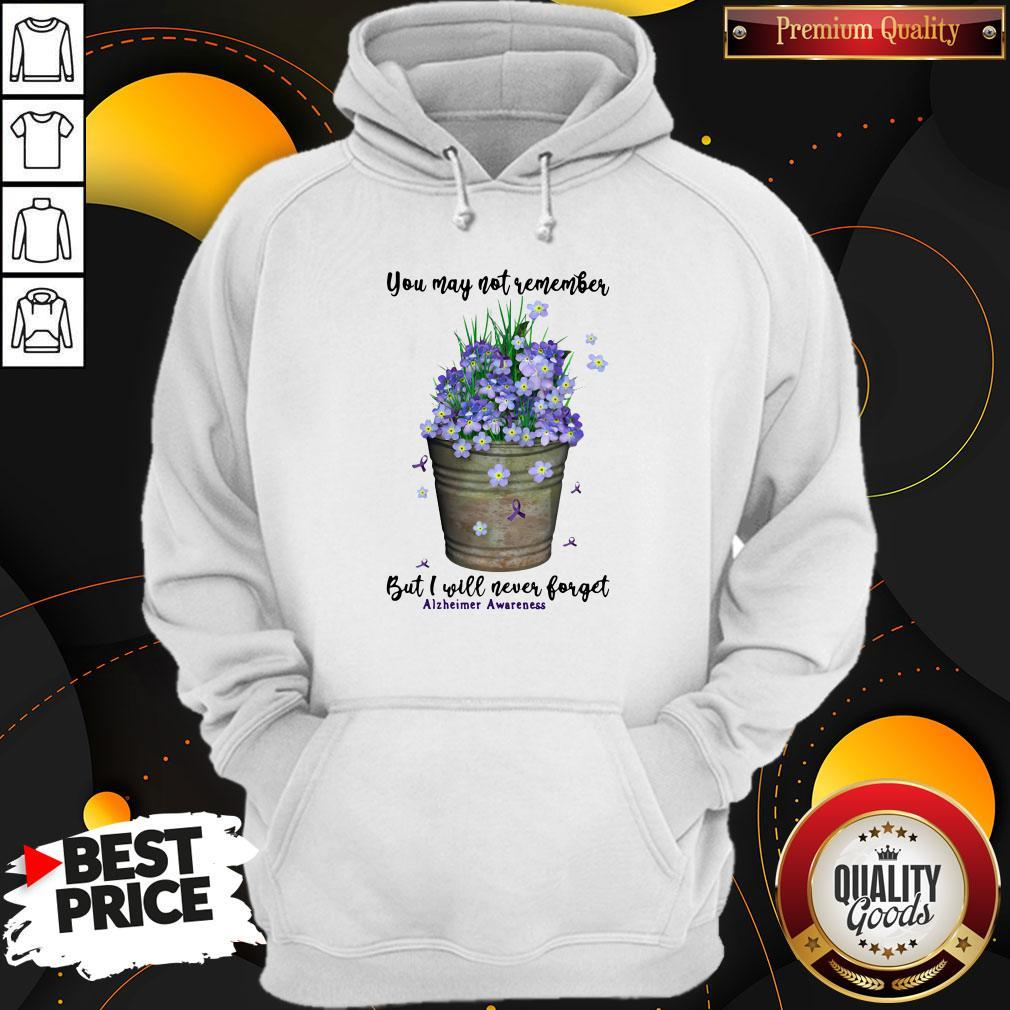 Top You May Not Never Forget Alzheimer Awareness Hoodie