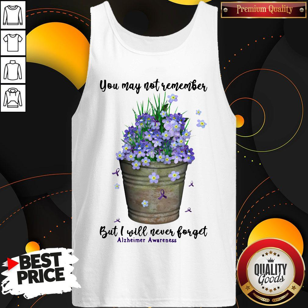 Top You May Not Never Forget Alzheimer Awareness Tank Top