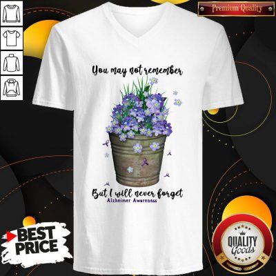 Top You May Not Never Forget Alzheimer Awareness V-neck