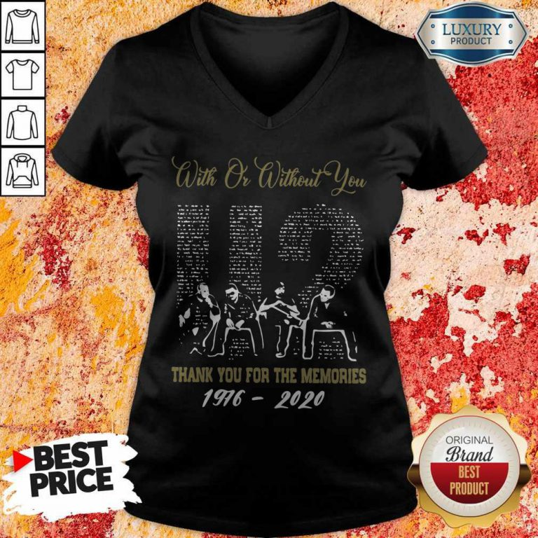 With Or Without You U2 Thank You For The Memories 1976 2020 V-neck