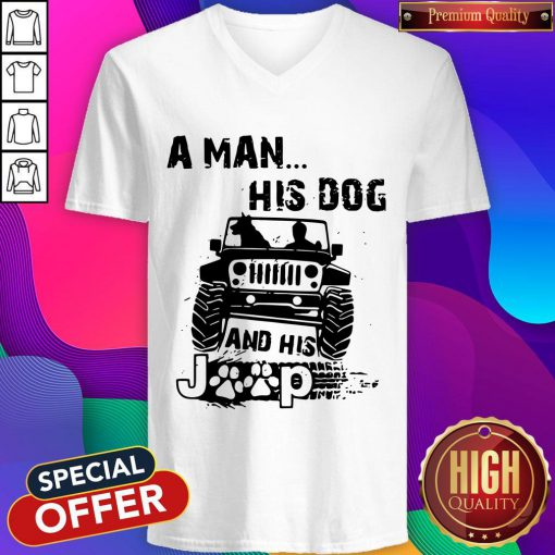 Awesome A Man His Dog And His Jeep V-neck