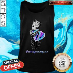 Awesome Baby Groot Don't Let Your Story End Tank Top