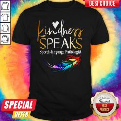 Awesome Kindness Speaks Feathers LGBT Shirt