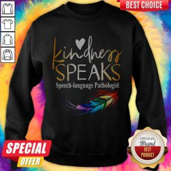 Awesome Kindness Speaks Feathers LGBT Sweatshirt