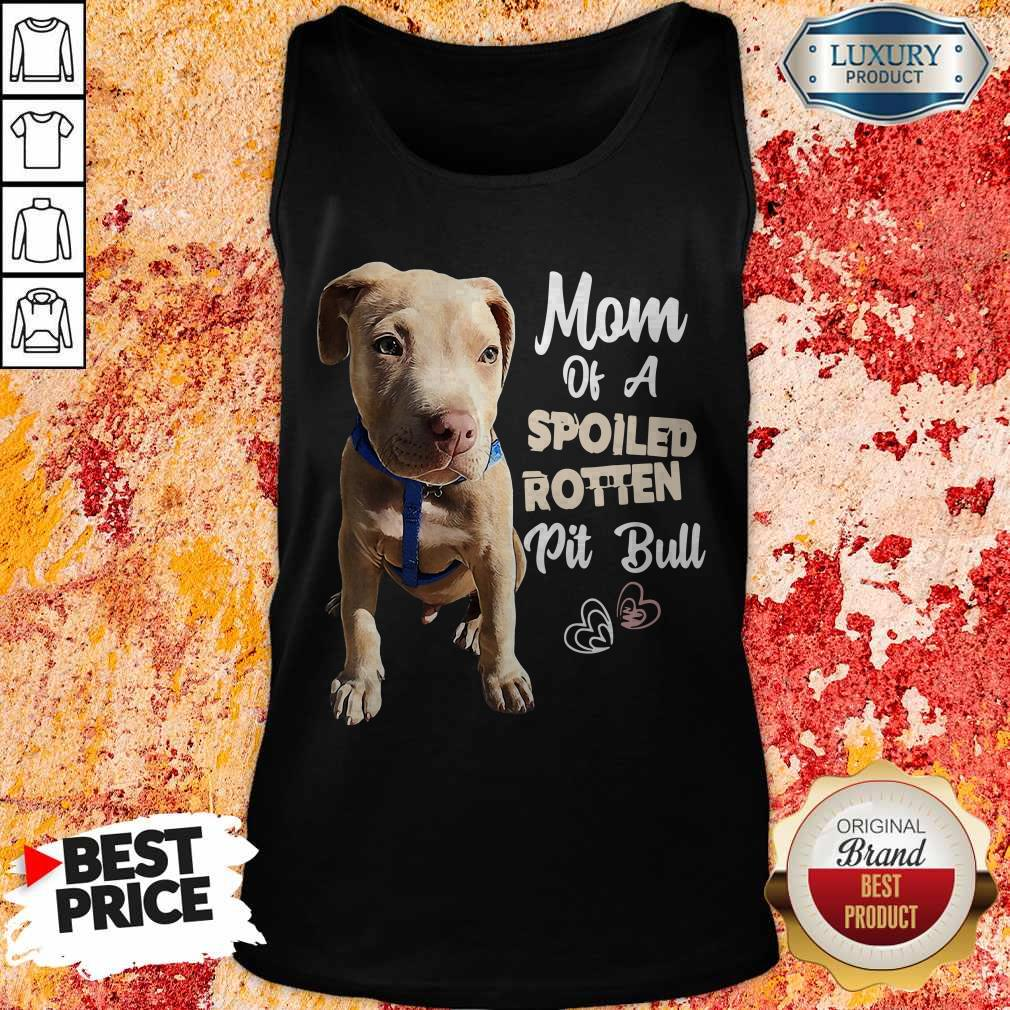 Awesome Mom Off A Spoiled Rotten Pit Bull Tank Top
