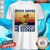 Basketball Jesus Saves He Shoots He Scores Vintage Retro Shirt