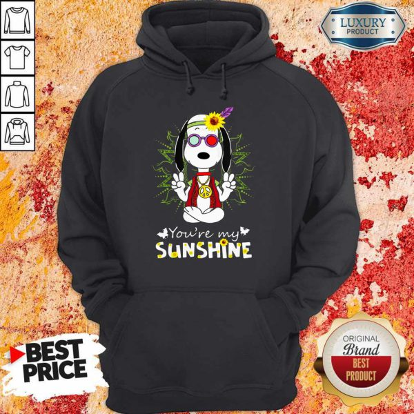 Cute Snoopy Hippie You're My Sunshine Hoodie