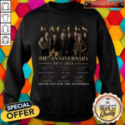 Eagles 50th Anniversary 1971 2021 Thank You For The Memories Signatures Sweatshirt